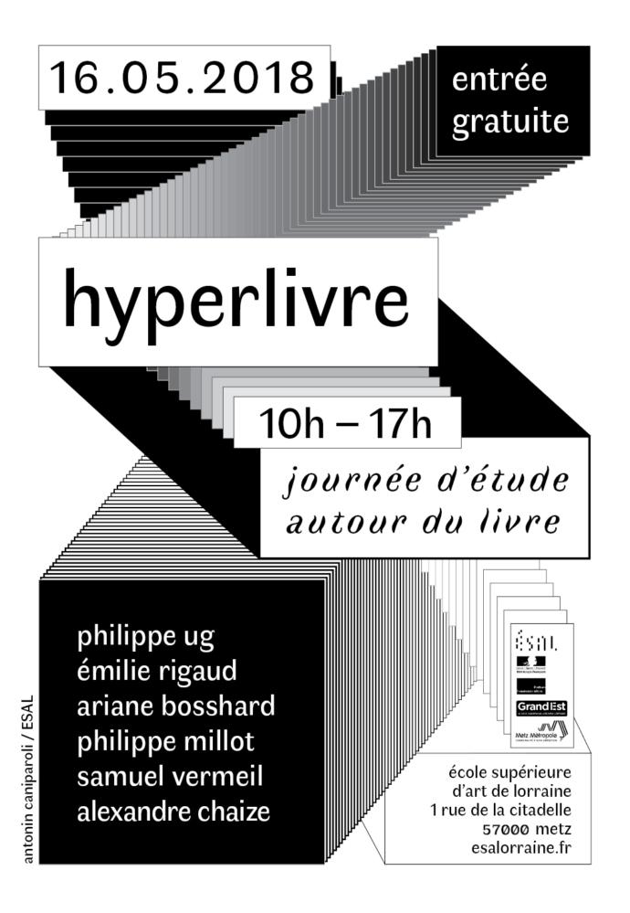 """Visuel d'""""Hyperlivre"""", journée d'étude autour du livre à l'École Supérieure d'Art de Lorraine, Metz"""