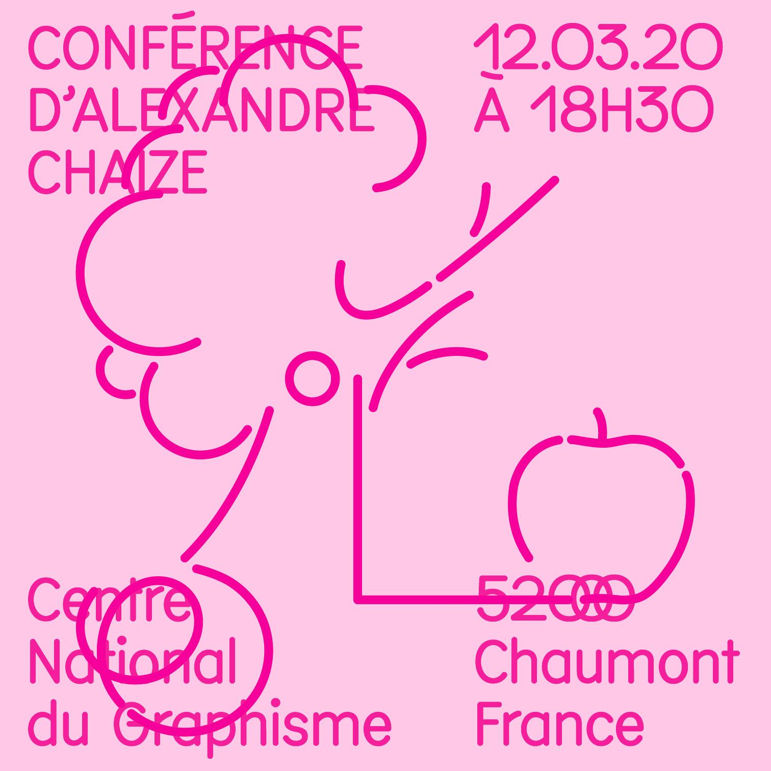 Visuel de la conférence d'Alexandre Chaize au Signe, Centre National du Graphisme à Chaumont