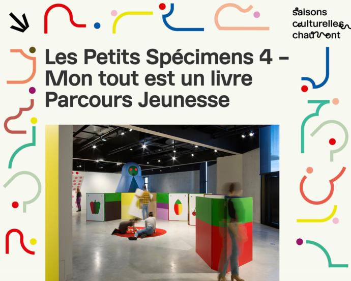 Interview d'Alexandre Chaize, commissaire de l'exposition « Les Petits Spécimens 4 – Mon tout est un livre »